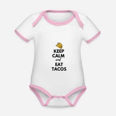 Buritos Keep Calm Eat Tacos Mexican Salsa Burito - Organic Contrast Baby Bodysuit