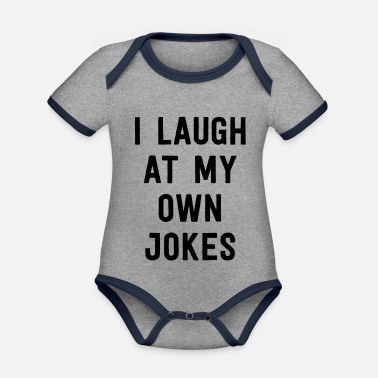 Quips I Laugh At My Own Jokes - Organic Contrast Baby Bodysuit