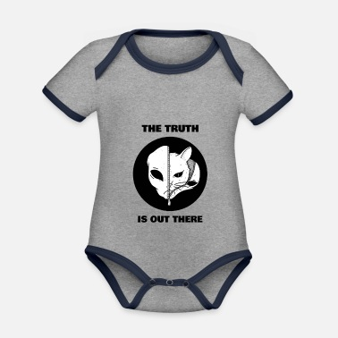 Out The Truth Is Out There - The truth is out there - Organic Contrast Baby Bodysuit