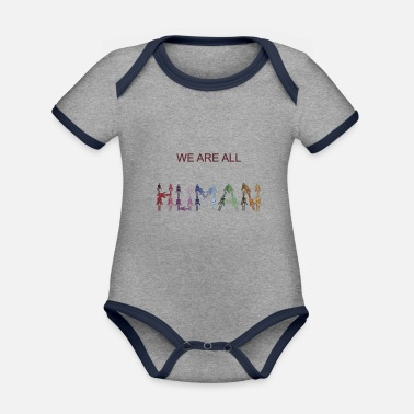 All Humans we are all human - Organic Contrast Baby Bodysuit