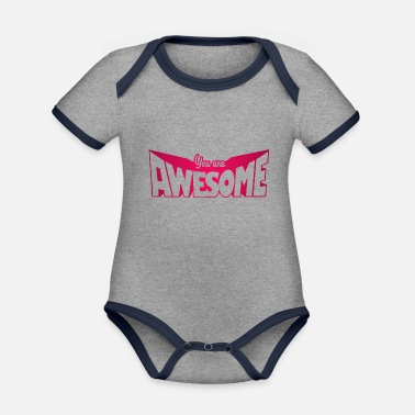 You are awesome - Organic Contrast Baby Bodysuit