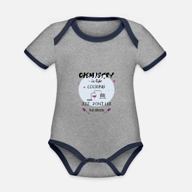 Labouratory Chemistry is like cooking - teacher chemist jokes - Organic Contrast Baby Bodysuit