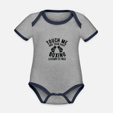 Humour Touch Me and your first boxing lesson is free - Organic Contrast Baby Bodysuit