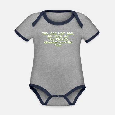 Age Age Aging Age Old Happy Birthday Funny - Organic Contrast Baby Bodysuit