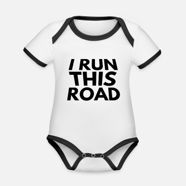 Road Running i run this road - Organic Contrast Baby Bodysuit