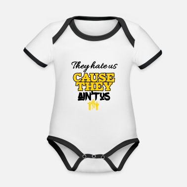Us Theyhate us cause they is not us - Organic Baby Contrasting Bodysuit