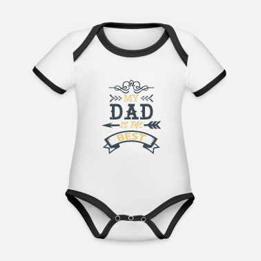 Best Father Father is the best - Organic Baby Contrasting Bodysuit