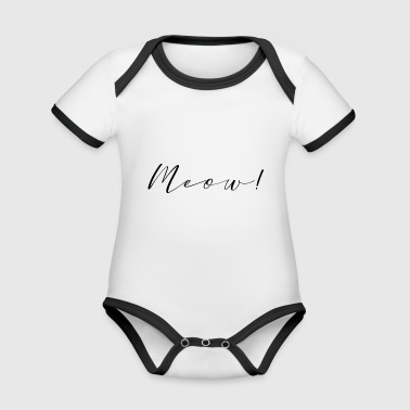 Meow lettering cats - Organic Baby Contrasting Bodysuit