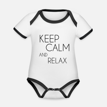 Keep Calm and relax - Organic Contrast Baby Bodysuit