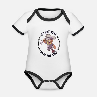 Don't mess with the chef at cook kitchen - Organic Contrast Baby Bodysuit