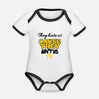 Us Theyhate us cause they is not us - Organic Contrast Baby Bodysuit