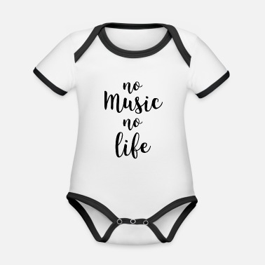 Music No music no life - Organic Contrast Baby Bodysuit