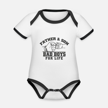 Father and son - Bad Boys for life - Organic Contrast Baby Bodysuit