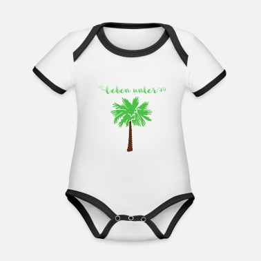 Life Under Palm Tree Vacation Beach Gift Idea - Organic Baby Contrasting Bodysuit