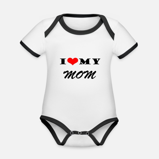 Love Baby Clothes - I LOVE MY MOM - Organic Contrast Baby Bodysuit white/black