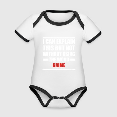 Can explain word hobby love GRIME - Organic Baby Contrasting Bodysuit
