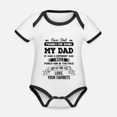 Fathers Day Dear Dad, Love, Your Favorite - Organic Contrast Baby Bodysuit