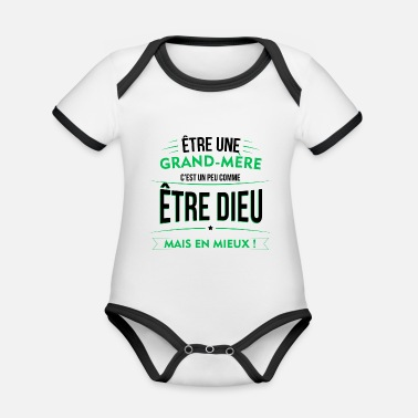 God Grand Mother God but better - Organic Contrast Baby Bodysuit