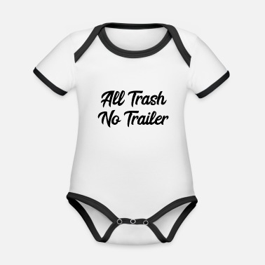 Trash No Trailer All Trash No Trailer | Redneck, Trailer Park, USA - Baby Bio Kurzarmbody zweifarbig