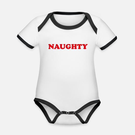 Naughty Baby Clothes - Naughty Quote Naughty - Organic Contrast Baby Bodysuit white/black