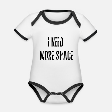 Space Shuttle i need more space font saying - Organic Contrast Baby Bodysuit