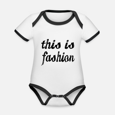 Fashion this is fashion - Organic Baby Contrasting Bodysuit
