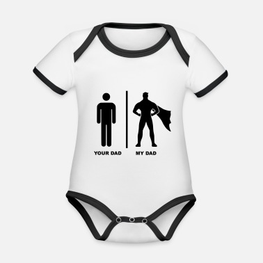 Your Dad My Dad Superhero - Baby Bio Kurzarmbody zweifarbig