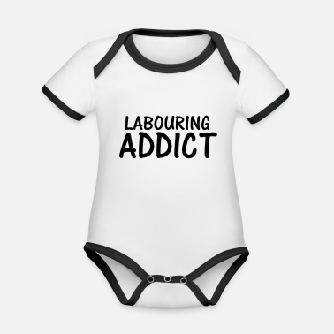 Labour labouring addict - Organic Contrast Baby Bodysuit