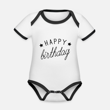 Happy Birthday Happy Birthday - Organic Contrast Baby Bodysuit
