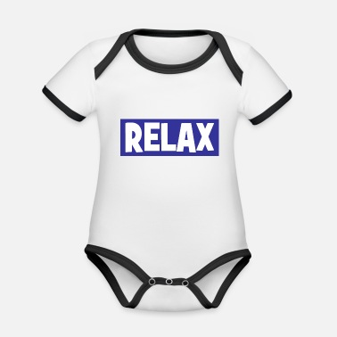 Relaxe RELAX - relax - relax - chill - chill - Organic Contrast Baby Bodysuit