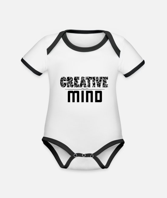 Quote Baby Bodysuits - creative mind - Organic Contrast Baby Bodysuit white/black