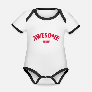 Awesom Since Awesome since - Baby Bio Kurzarmbody zweifarbig