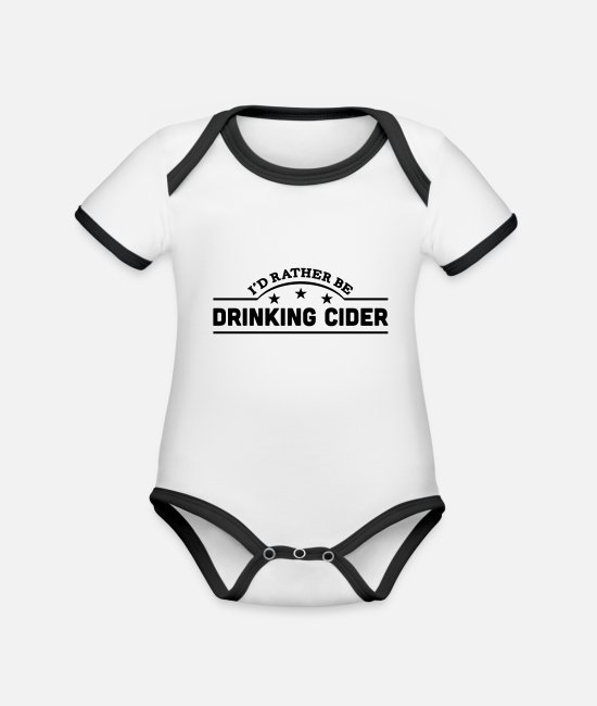 Fermented Baby Bodysuits - id rather be drinking cider banner copy - Organic Contrast Baby Bodysuit white/black