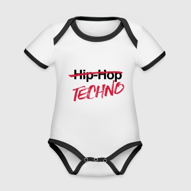Techno, no hiphop - Organic Baby Contrasting Bodysuit