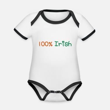 Most Bucket List Languages To Learn People To Meet And Fall In Love Countries To Visit And Travel To ♥ټ☘Kiss Me I'm 100% Irish-Irish Rule☘ټ♥ - Organic Contrast Baby Bodysuit