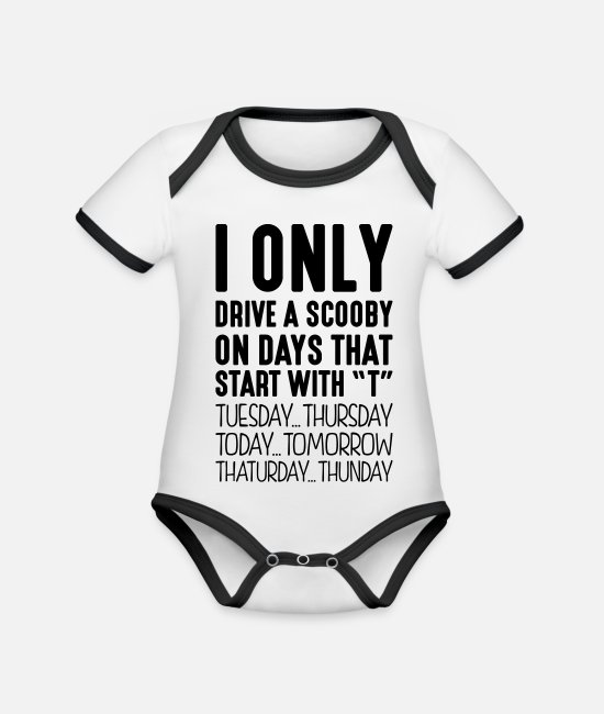 Start Baby Bodysuits - I only drive a scooby on days that start with T - Organic Contrast Baby Bodysuit white/black
