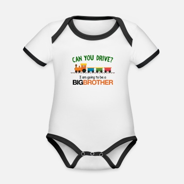I Am Going To Be A Big Brother Can You Drive I Am Going To Be a Big Brother - Organic Contrast Baby Bodysuit