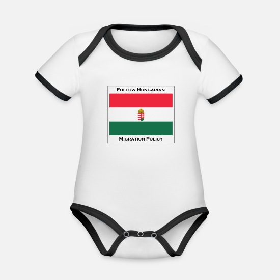 Politics Baby Clothes - Follow Hungarian Migration Policy - Organic Contrast Baby Bodysuit white/black