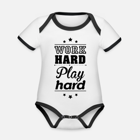 Love Baby Clothes - Work hard play hard - Organic Contrast Baby Bodysuit white/black