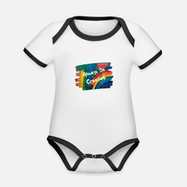 Bright Colours Always Be Creative - Bright and Colourful - Organic Contrast Baby Bodysuit