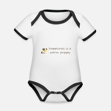 Happy Puppy Happiness is a warm puppy - Organic Contrast Baby Bodysuit