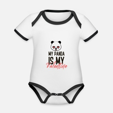 Be My Valentine My Panda is my Valentine gift couple love - Organic Contrast Baby Bodysuit