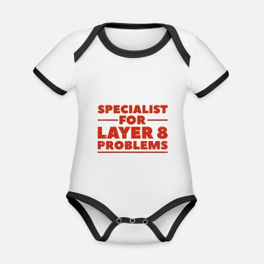 Computer Specialist for layer 8 problems Geschenk Nerd - Baby Bio Kurzarmbody zweifarbig