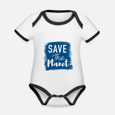 Save The Planet Save the planet - Organic Contrast Baby Bodysuit