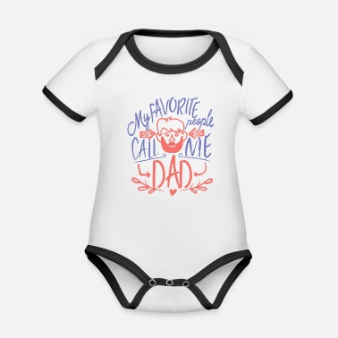 Dads Favorite Favorite People Dad Graphic - Organic Contrast Baby Bodysuit