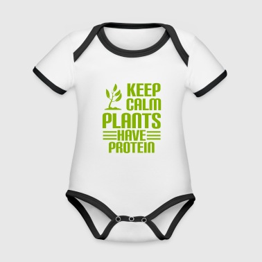 KEEP CALM - PLANTS HAVE PROTEIN - Vegan - Organic Baby Contrasting Bodysuit