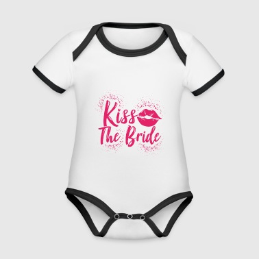 Kiss the bride Hen party JGA - Organic Baby Contrasting Bodysuit