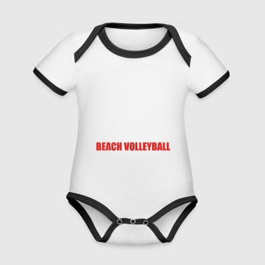 Can explain word hobby love BEACH VOLLEYBALL - Organic Baby Contrasting Bodysuit