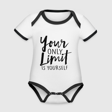 Your Only Limit Is Yourself - Organic Baby Contrasting Bodysuit