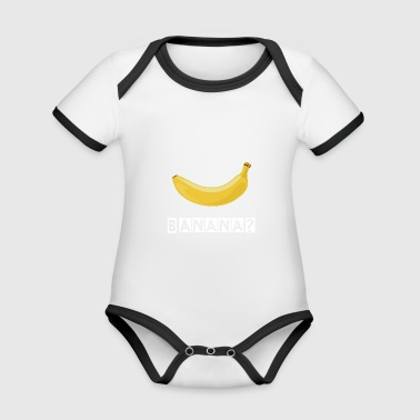 Banana Shirt Design The perfect Minion gift - Organic Baby Contrasting Bodysuit